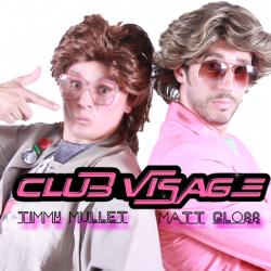 Club Visage Matt&Timmy